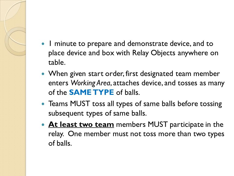 1 minute to prepare and demonstrate device, and to place device and box with Relay Objects anywhere on table.