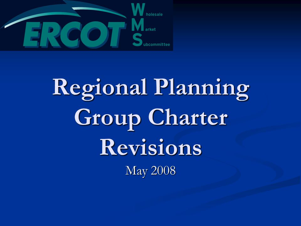 Regional Planning Group Charter Revisions May 2008