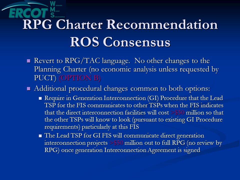 RPG Charter Recommendation ROS Consensus Revert to RPG/TAC language.