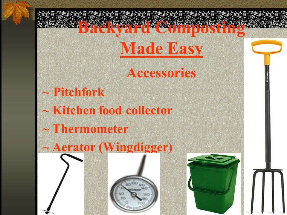 Backyard Composting Made Easy Accessories ~Pitchfork ~ Kitchen food collector ~ Thermometer ~ Aerator (Wingdigger)