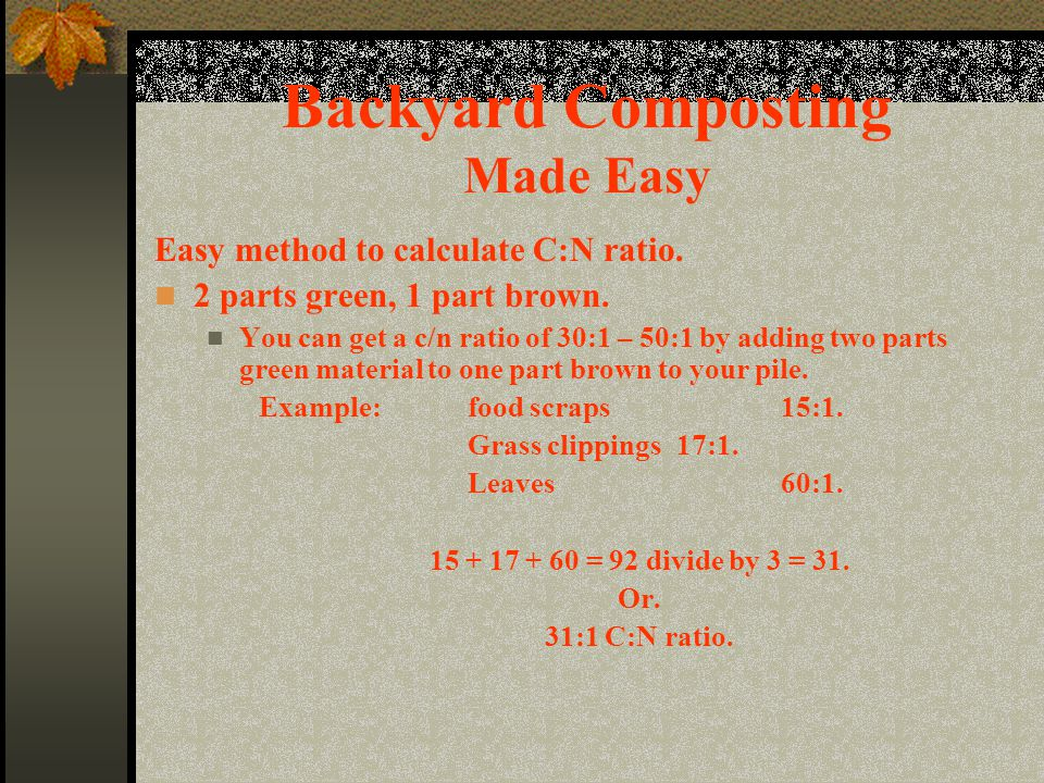 Backyard Composting Made Easy Easy method to calculate C:N ratio.