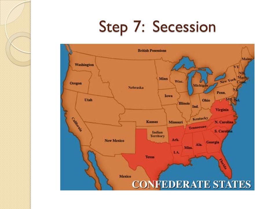 Step 7: Secession