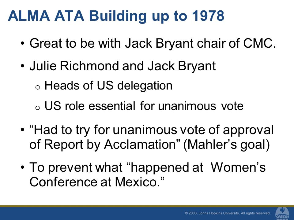 ALMA ATA Building up to 1978 Great to be with Jack Bryant chair of CMC.