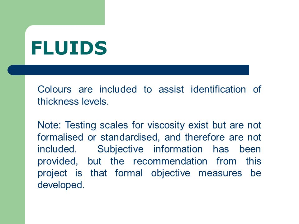 FLUIDS Colours are included to assist identification of thickness levels.