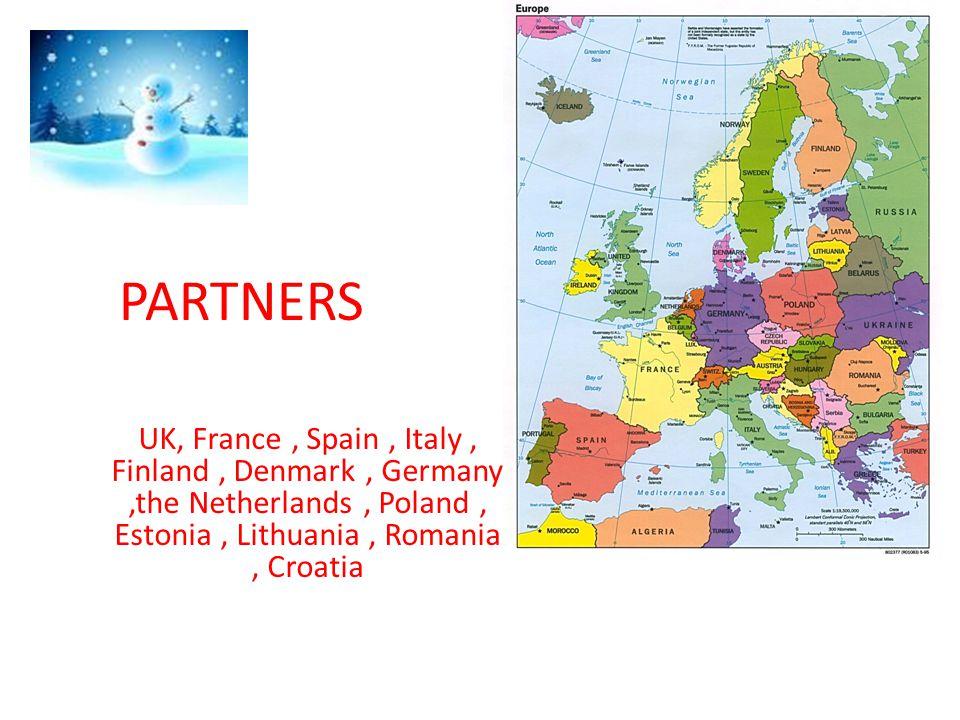 PARTNERS UK, France, Spain, Italy, Finland, Denmark, Germany,the Netherlands, Poland, Estonia, Lithuania, Romania, Croatia