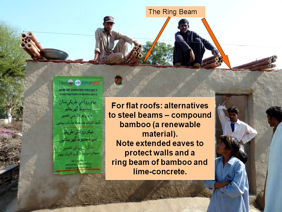 For flat roofs: alternatives to steel beams – compound bamboo (a renewable material).