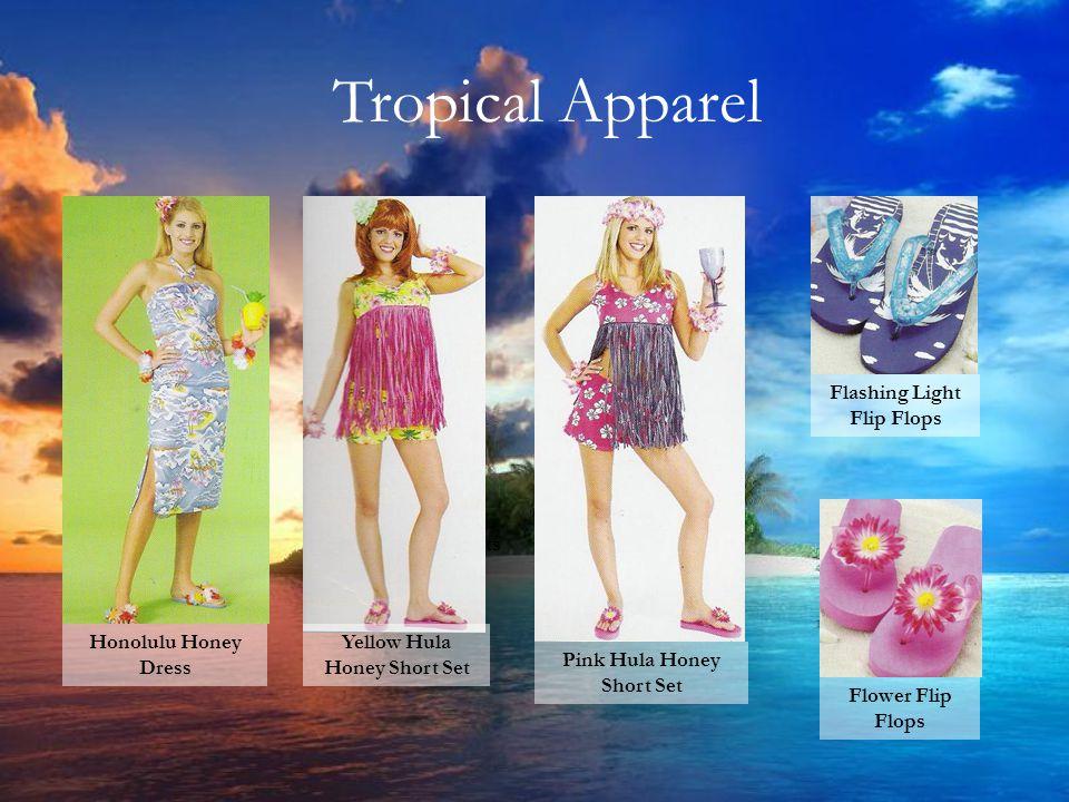 Tropical Apparel Sailor Hats Honolulu Honey Dress Yellow Hula Honey Short Set Pink Hula Honey Short Set Flashing Light Flip Flops Flower Flip Flops