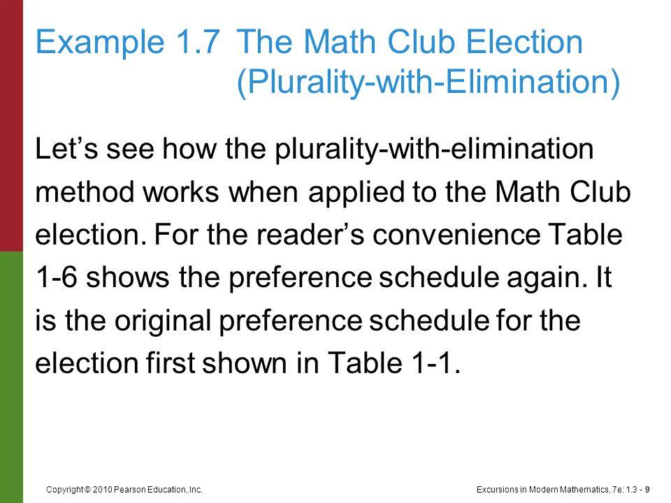 Excursions in Modern Mathematics, 7e: 1.3 - 20Copyright © 2010 Pearson Education, Inc.