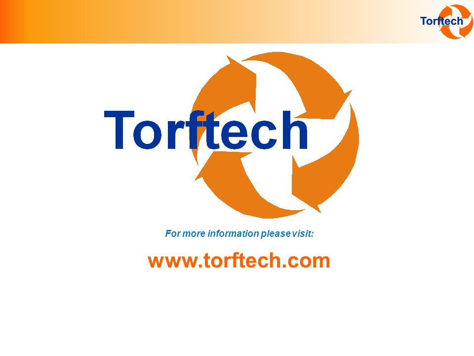 For more information please visit: www.torftech.com