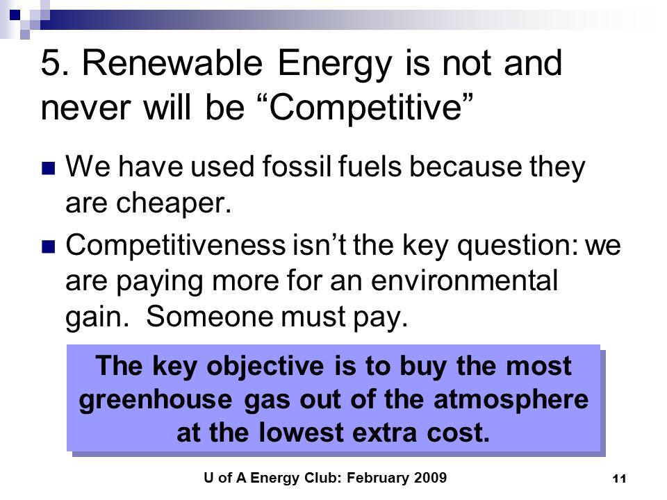 U of A Energy Club: February 2009 11 5.