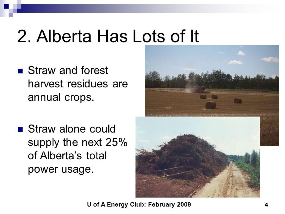 U of A Energy Club: February 2009 4 2.