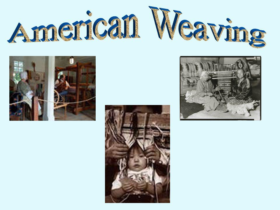 Colonial Weaving