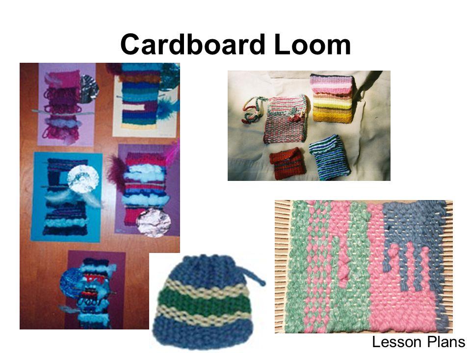Cardboard Loom Lesson Plans
