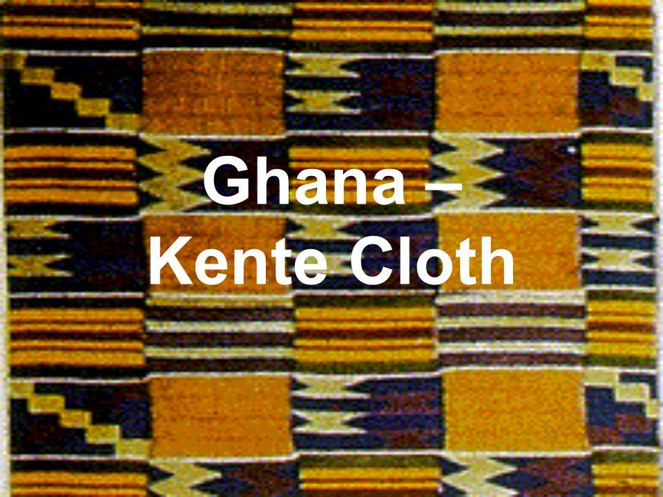 Ghana – Kente Cloth