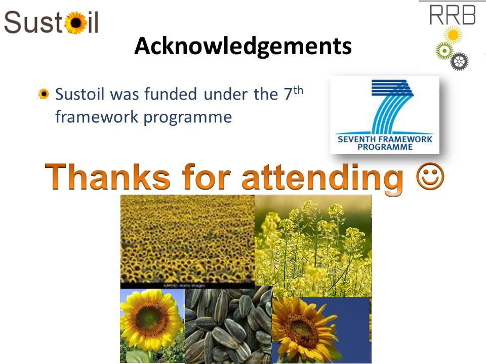 Acknowledgements Sustoil was funded under the 7 th framework programme