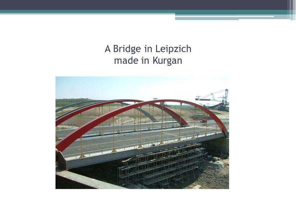A Bridge in Leipzich made in Kurgan