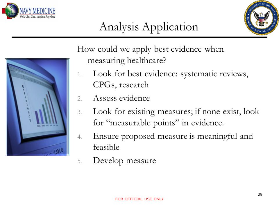 Analysis Application How could we apply best evidence when measuring healthcare.