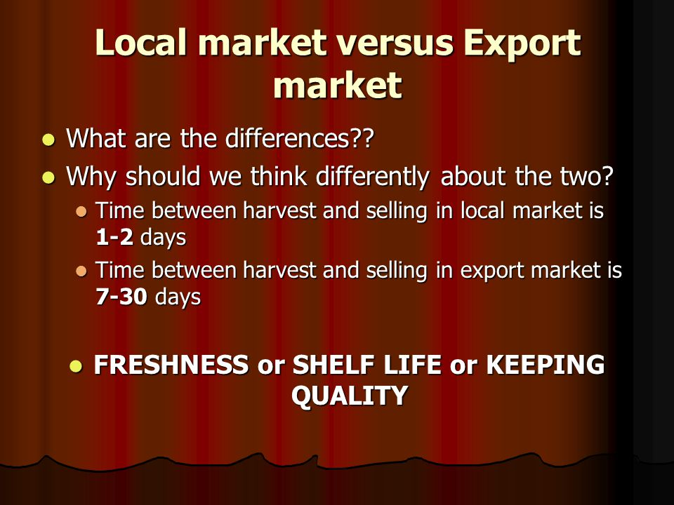 Local market versus Export market What are the differences?.