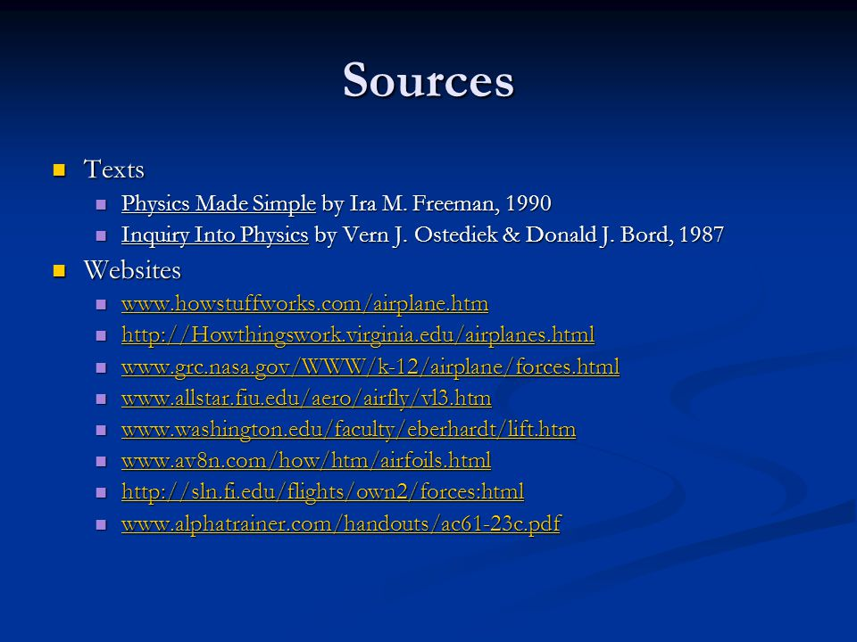 Sources Texts Texts Physics Made Simple by Ira M. Freeman, 1990 Physics Made Simple by Ira M.