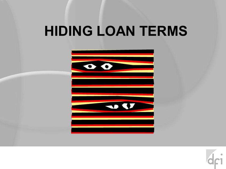 HIDING LOAN TERMS