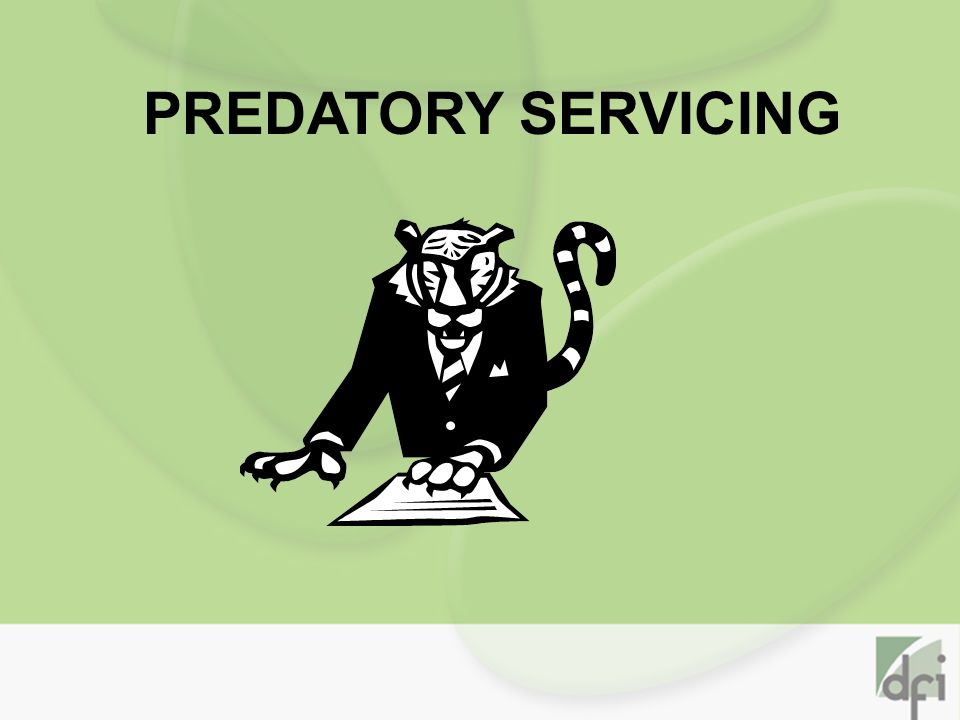 PREDATORY SERVICING