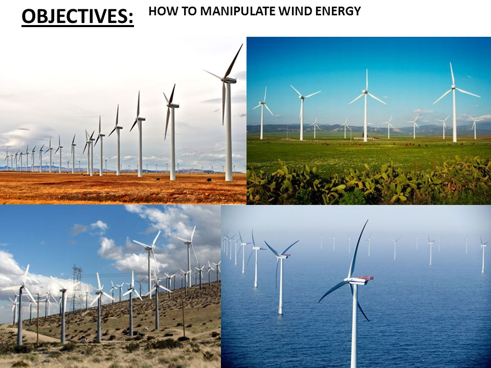 References http://www.metaefficient.com/images/wind_power_u.s._turbines.jpg http://www.sustainablefootprint.org/en/cms/selplaatje.asp?id=223 http://www.hangardogs.com/blog/wp-content/uploads/2009/04/wind-power-5.jpg http://saferenvironment.files.wordpress.com/2008/11/turbines-water.jpg http://www.shiftingsolutionsllcinfo.com/wp-content/uploads/2009/04/renewable_energy_types.gif http://www.teachengineering.org/collection/cub_/lessons/cub_images/cub_environ_lesson03_figure2.gif http://aeonpi.com/wp-content/uploads/2008/09/us_wind_power_map1.png http://www.our-energy.com/pictures/static_content/wind_energy_europe_usa_comparison/us_ wind_energy_data_2007.jpg http://www.caribbeanedu.com/images/kewl/windenergy02.gif http://keetsa.com/blog/wp-content/uploads/2007/10/wind-turbines-on -a-highway-signage-to-produce-wind-energy_179.jpg http://www.windpowerninja.com/wp-content/uploads/2009/02/rooftop-wind-turbines.jpg http://www.powerhousekids.com/wcm/groups/wcm_internet/@int/@aekids/documents/image/022691.jpg