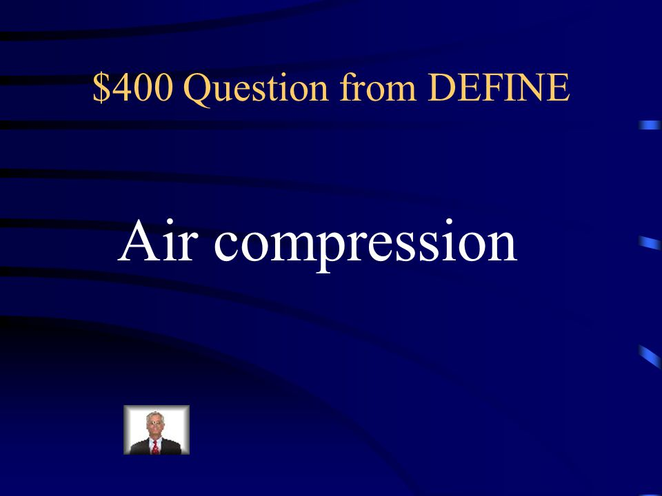 $300 Answer from DEFINE A force exerted by air. Air would not have pressure if it did not have mass