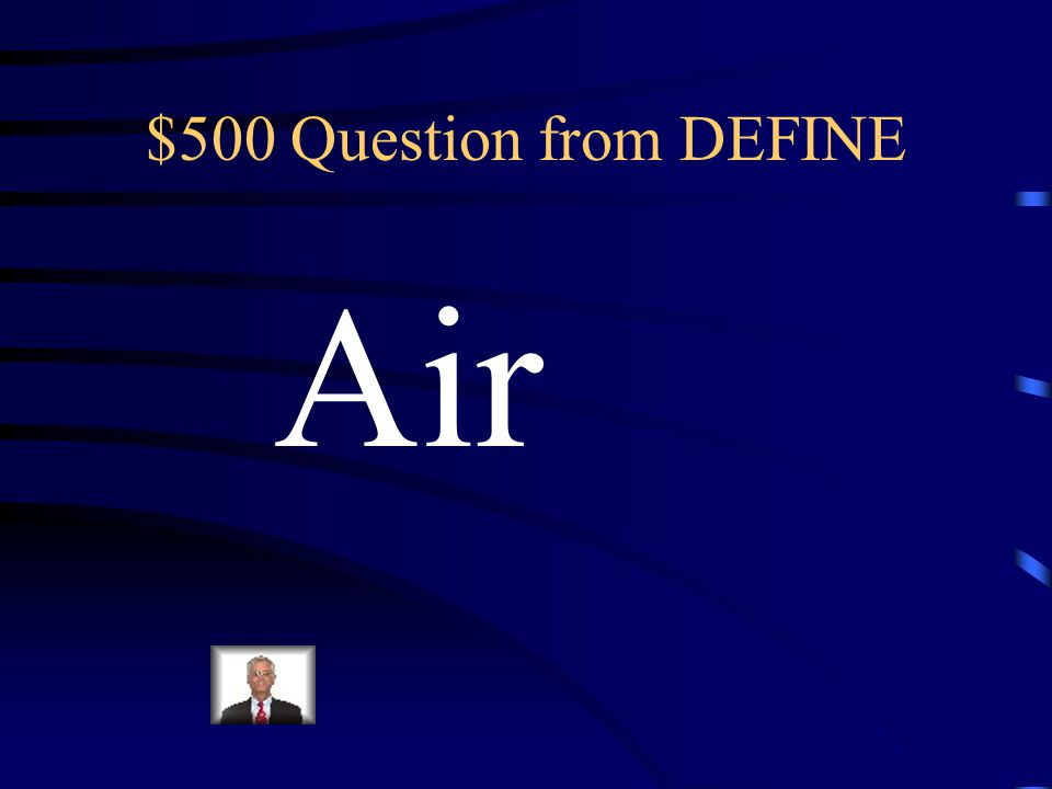 $400 Answer from DEFINE When we add more air, or make the space smaller