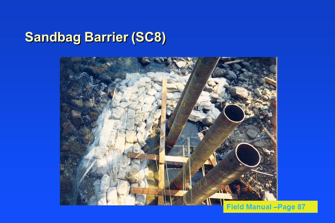 Sandbag Barrier (SC8) Field Manual –Page 87