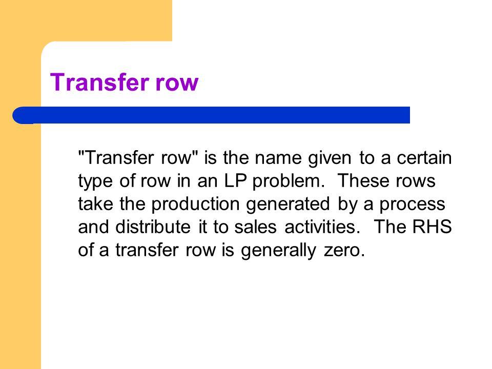 Transfer row