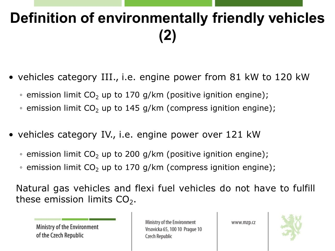 Definition of environmentally friendly vehicles (2) vehicles category III., i.e.