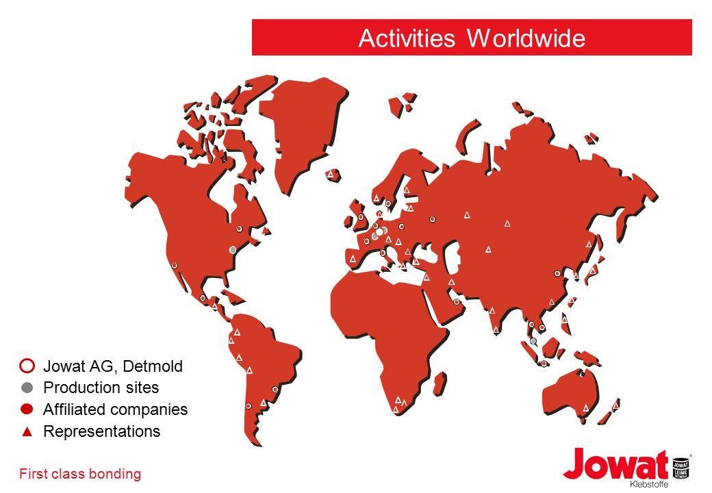 First class bonding Jowat AG, Detmold Production sites Affiliated companies Representations Activities Worldwide