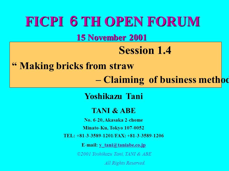 FICPI 6 TH OPEN FORUM Yoshikazu Tani TANI & ABE No.