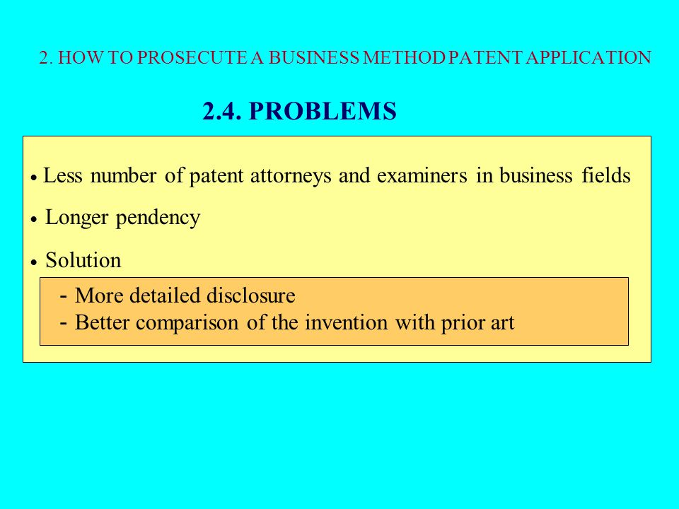 2.HOW TO PROSECUTE A BUSINESS METHOD PATENT APPLICATION 2.4.