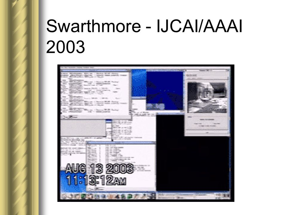 Swarthmore - IJCAI/AAAI 2003