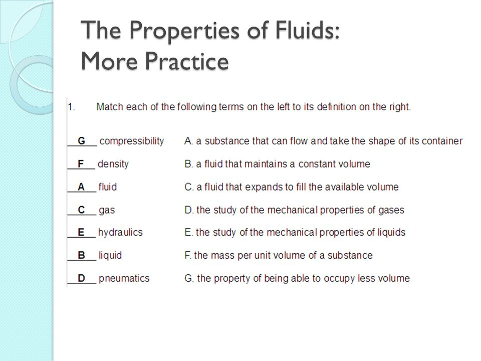 The Properties of Fluids: More Practice