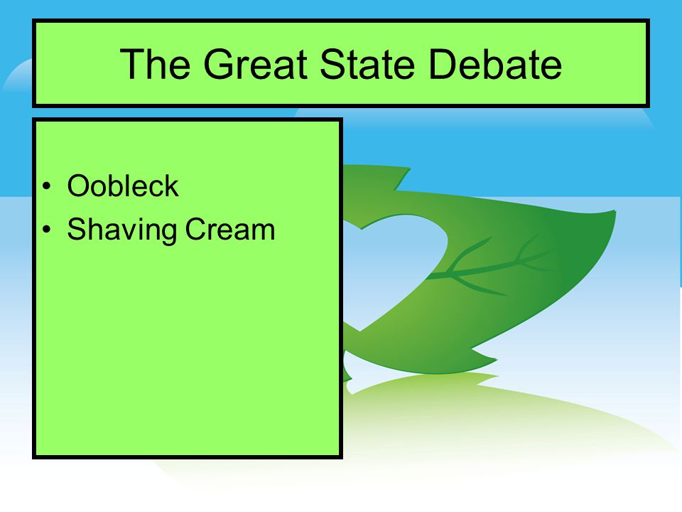 The Great State Debate Oobleck Shaving Cream