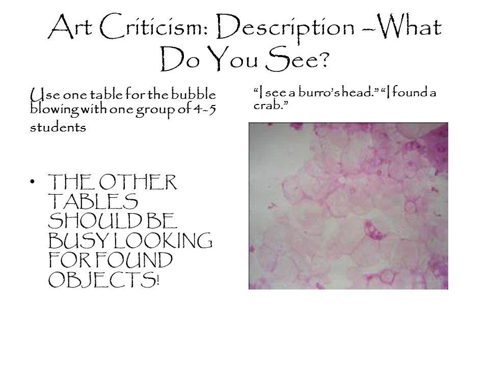 Art Criticism: Description –What Do You See.