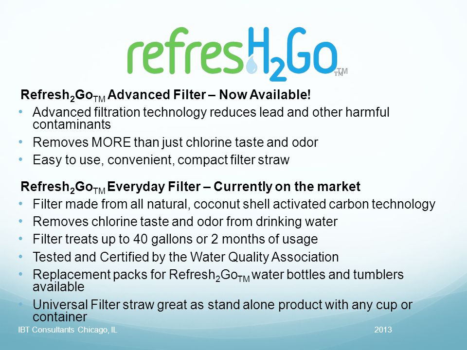 TM 2013IBT Consultants Chicago, IL Refresh 2 Go TM Advanced Filter – Now Available.