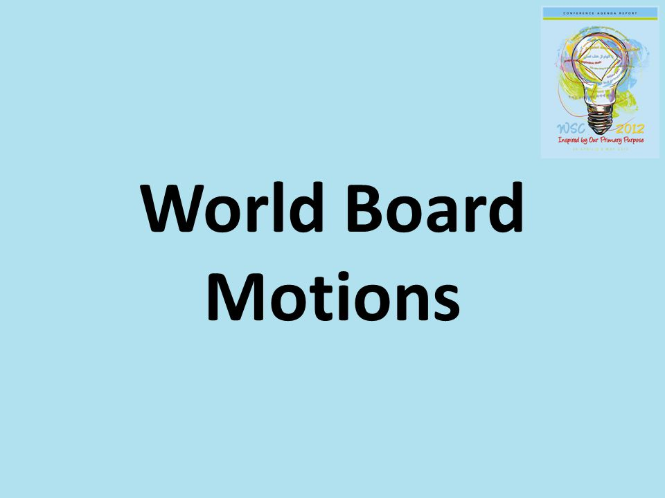 World Board Motions