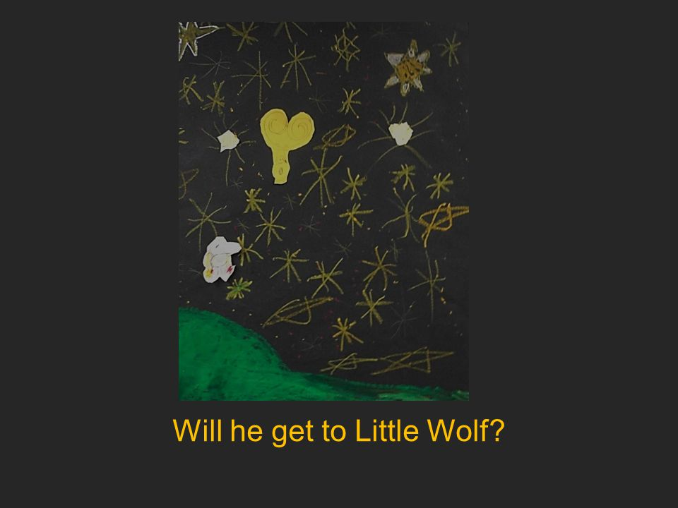 Will he get to Little Wolf?