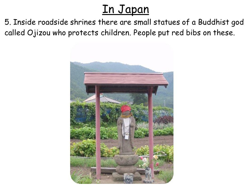 In Japan 5.