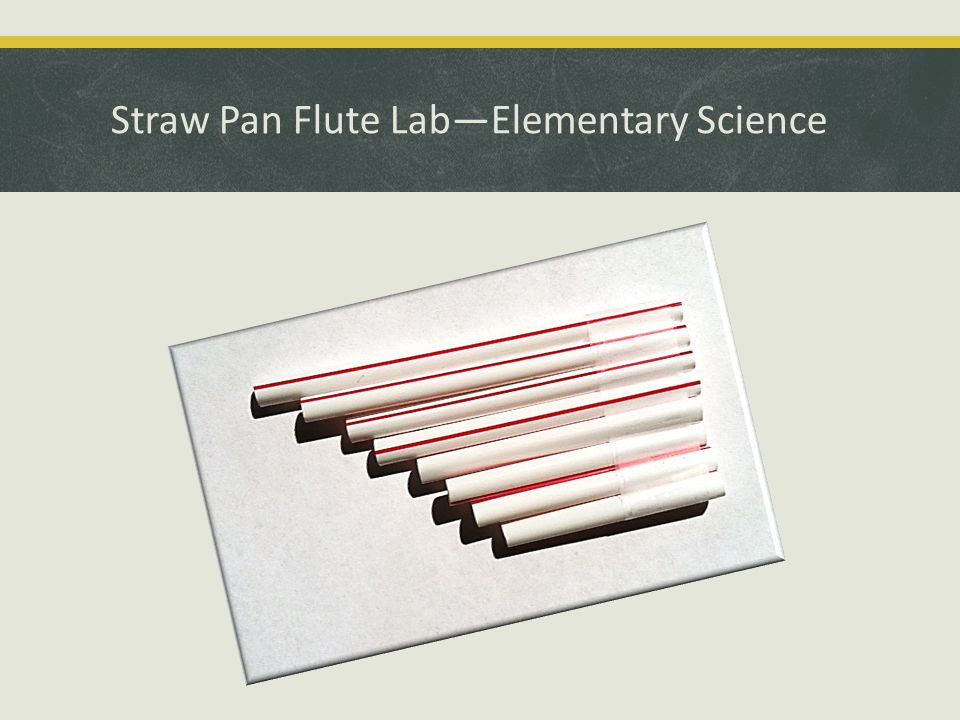 Straw Pan Flute Lab—Elementary Science