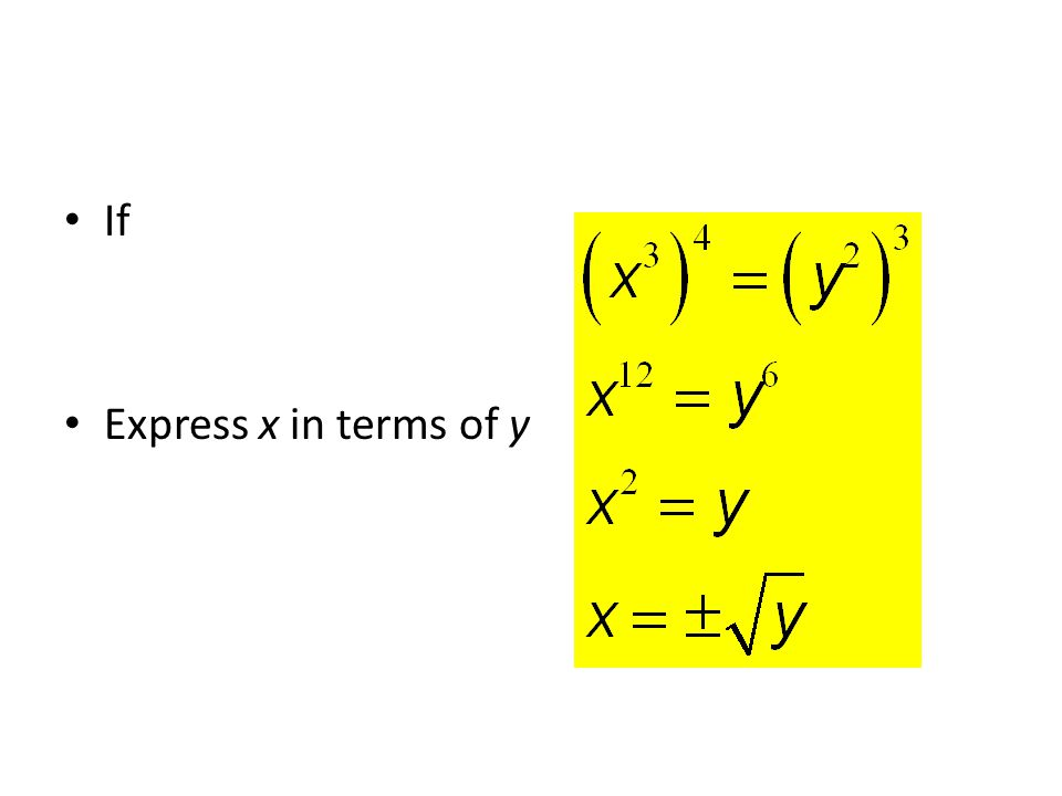 If Express x in terms of y