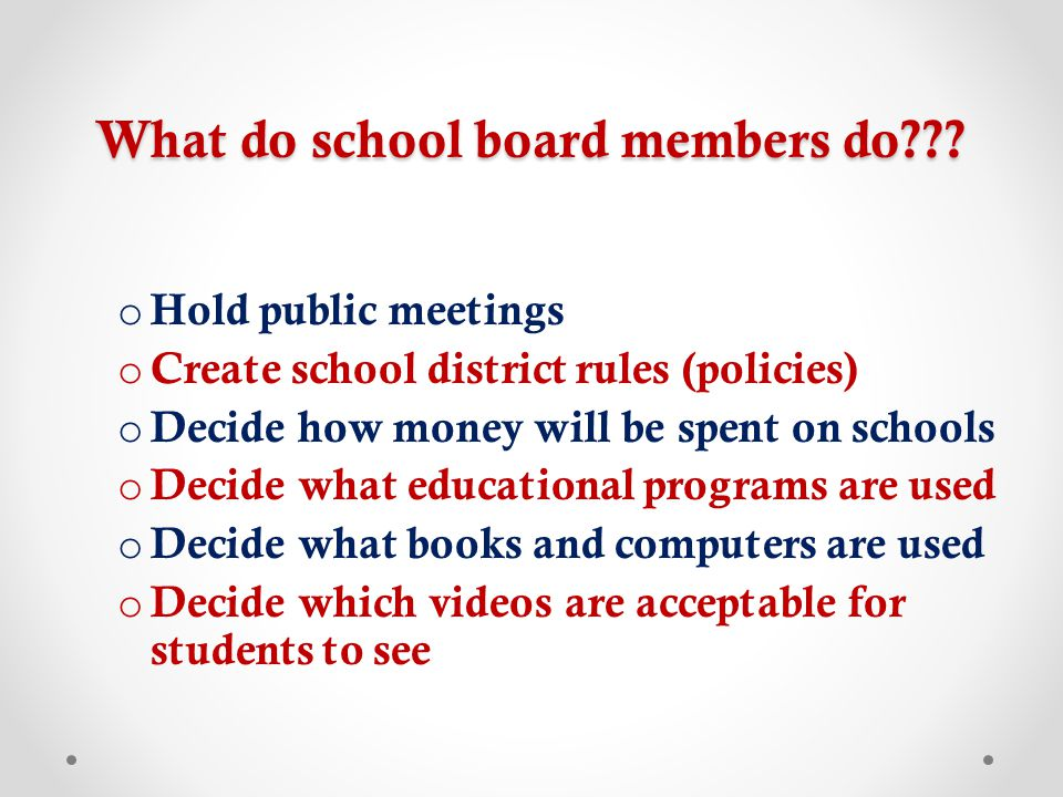 What do school board members do .