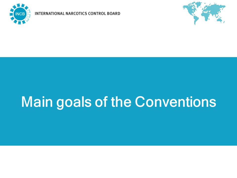 Main goals of the Conventions