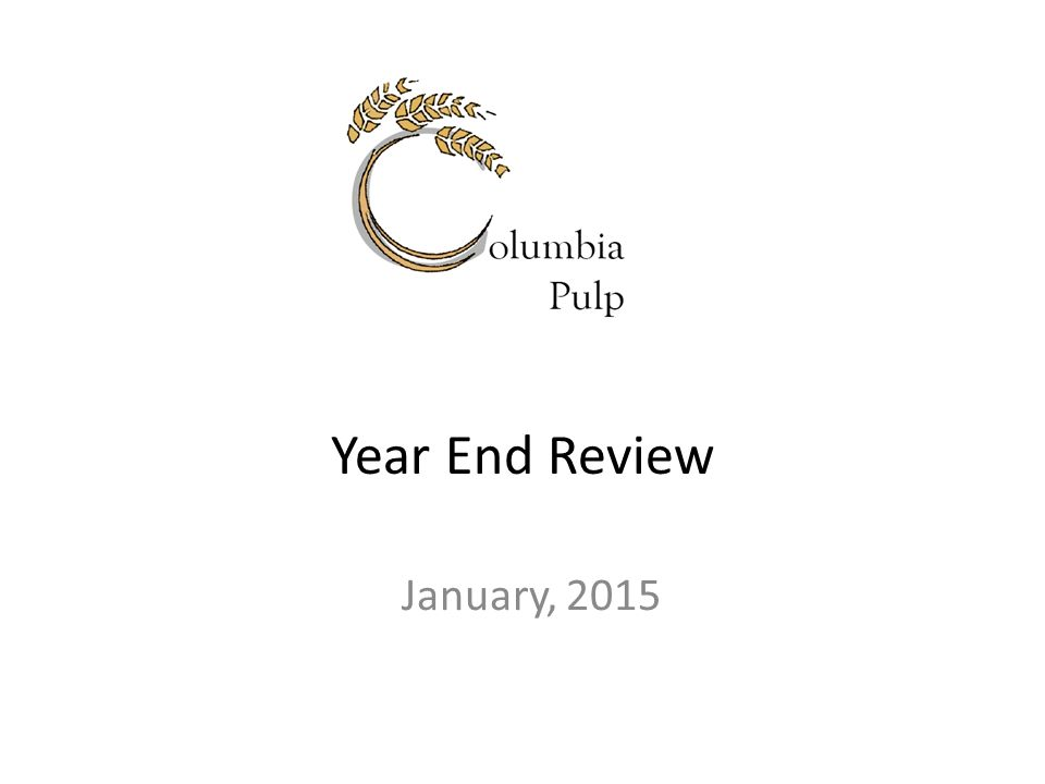 Columbia Pulp has had an eventful and productive year.