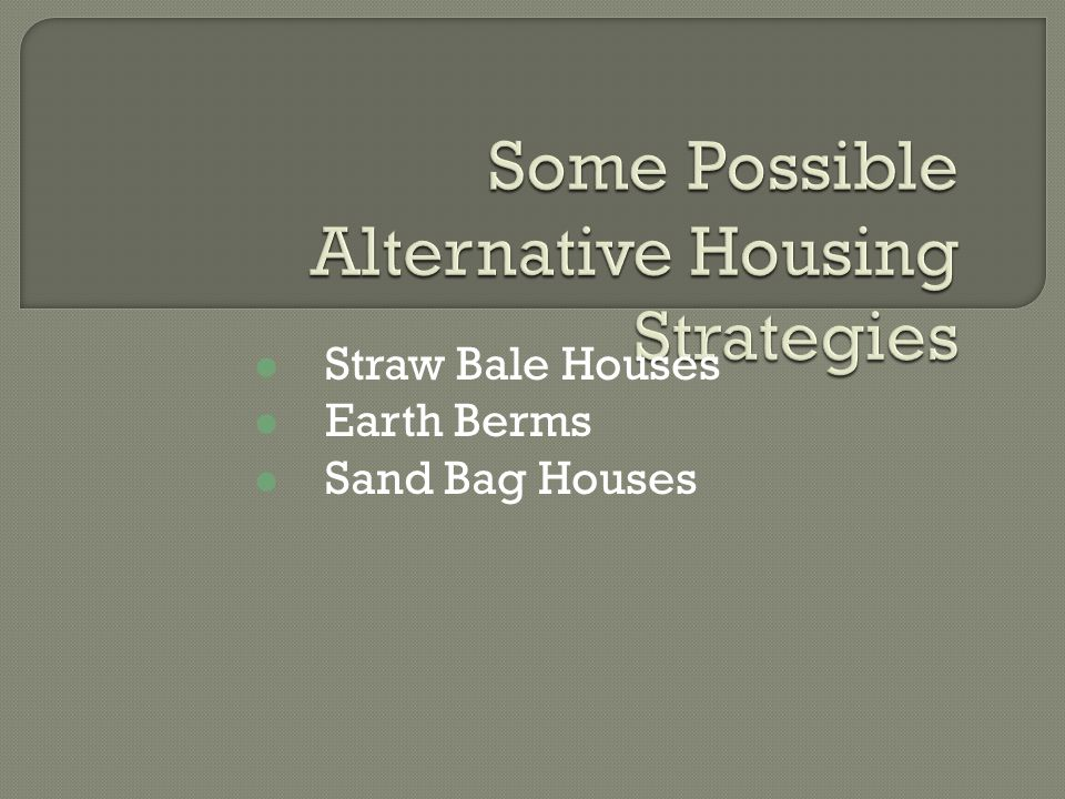 Straw Bale Houses Earth Berms Sand Bag Houses