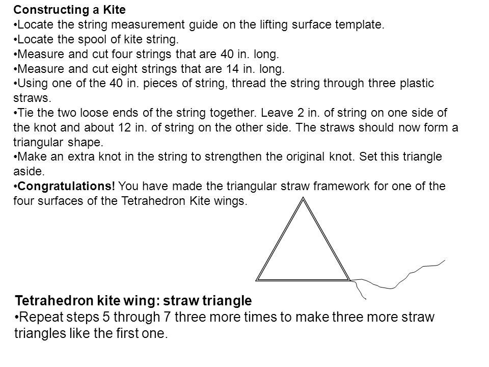 Constructing a Kite Locate the string measurement guide on the lifting surface template.