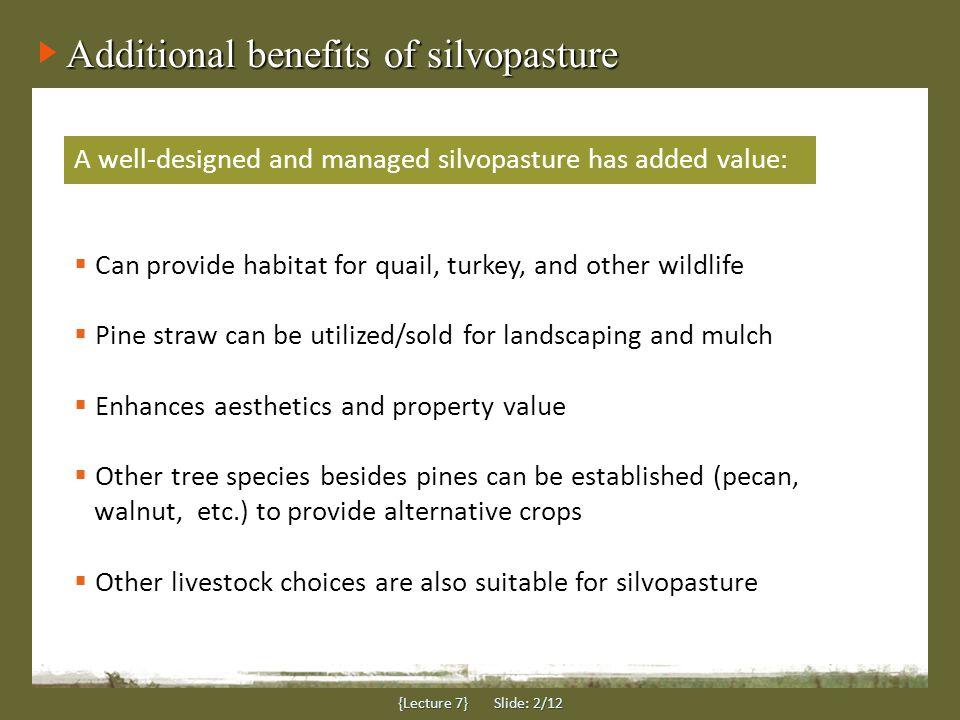 Wildlife habitat enhancement {Lecture 7} Slide: 3/12 Different wildlife species have different habitat needs.